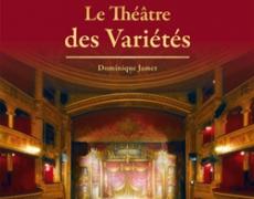 Le Théâtre des Variétés de Dominique Jamet
