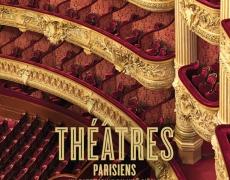 Théâtres parisiens – Texte de Jean-Claude Yon Photographies de Sabine Hartl et Olaf-Daniel Meyer