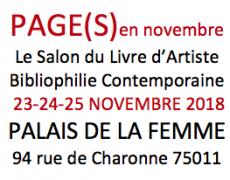 NOV. 23-24-25 novembre 2018. Salon Page(s) au Palais de la Femme.