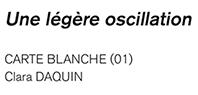 21 juin – 3 août. Carte Blanche à Clara Daquin. Loo & Lou Gallery – Georges V