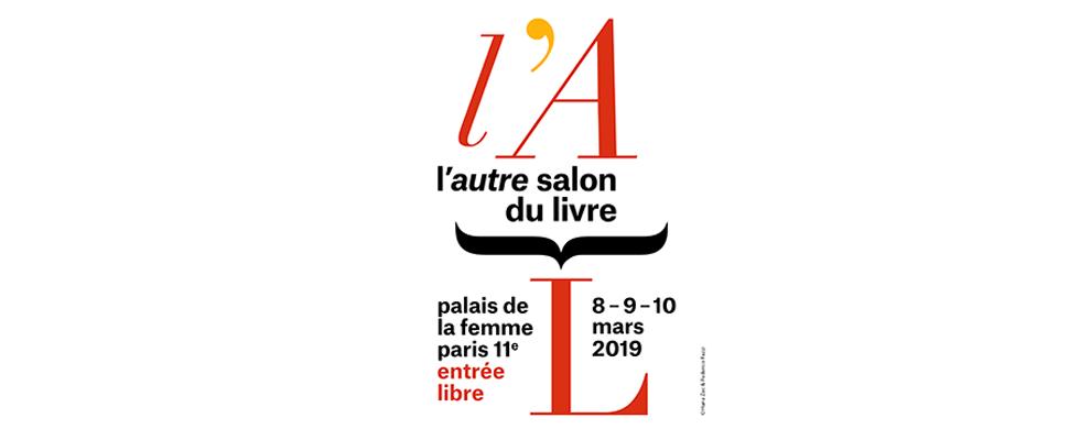 8 – 9 et 10 mars. L'autre SALON (2 ème édition). Palais de la Femme.