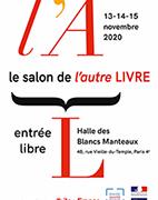ANNULÉ ! 13  – 14  – 15 novembre 2020 . Salon de l'autre LIVRE .